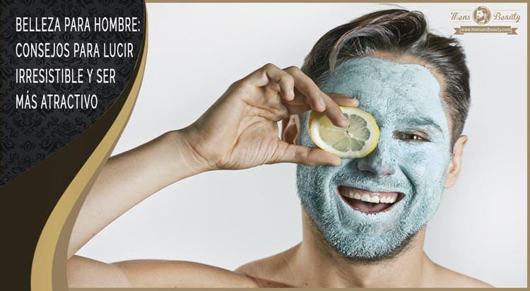 tips de belleza para hombres