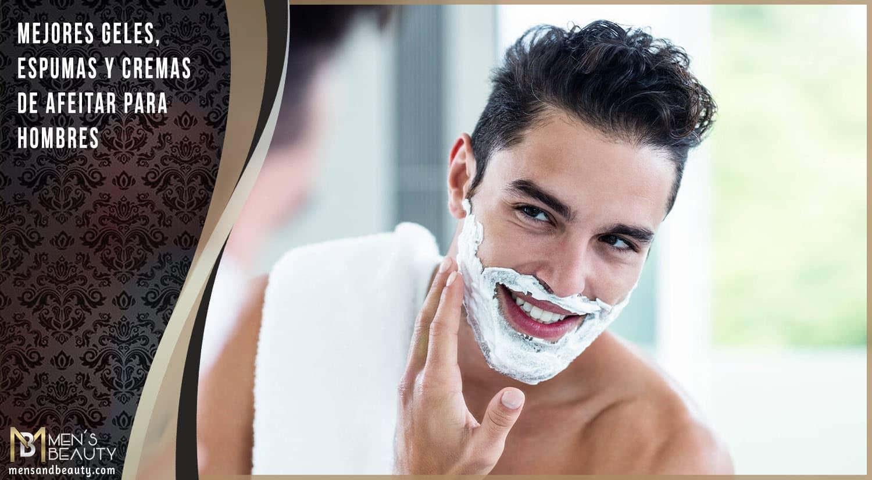 mejores geles espumas cremas de afeitar masculinos