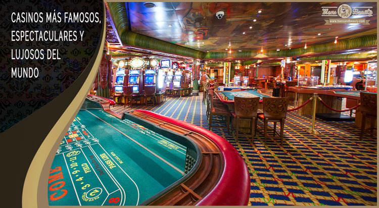 mejores casinos famosos mundo