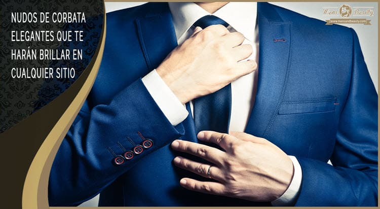 guia como hacer nudo de corbata elegante fiesta evento entrevista
