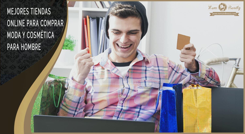 mejores tiendas comprar moda cosmetica hombres