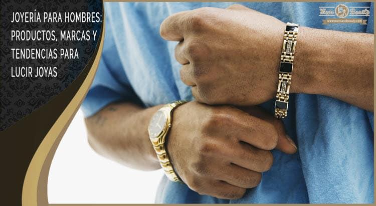 joyeria para hombres marcas cadenas pulseras anillos relojes acero cuero plata oro