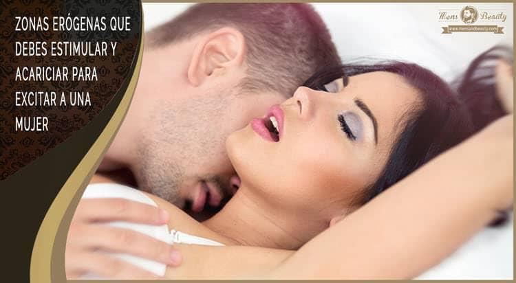 zonas erogenas mujer estimular excitar mujer
