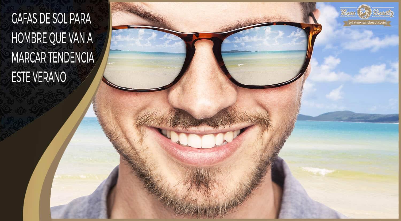 ▷ 20 Gafas de Sol para Hombre que Marcarán tu Estilo en 2018