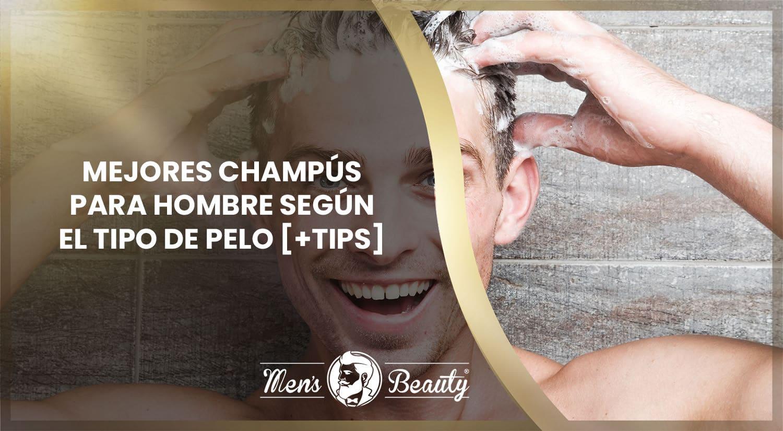 mejores shampoos champus hombre productos cuidado pelo masculinos anticaspa anticaída canas grasos rizados