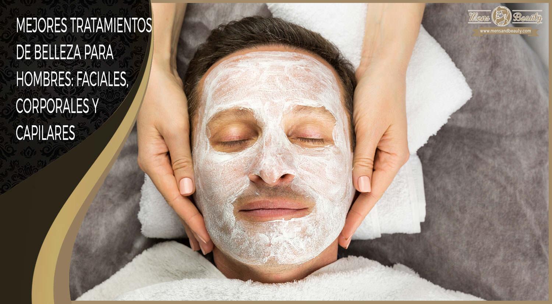 tratamientos faciales corporales para hombres