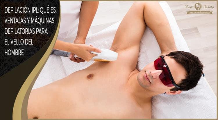 depilacion ipl luz pulsada intensa que es ventajas mejores maquinas depilatorias hombre