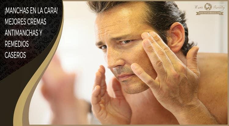 manchas en la cara mejores cremas tratamientos antimanchas remedios caseros
