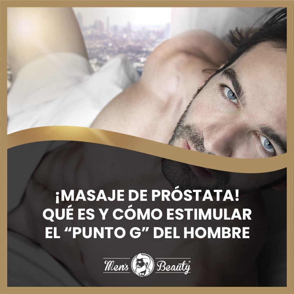masaje prostatico punto g hombre que es tipos como estimular prostata accesorios sexuales