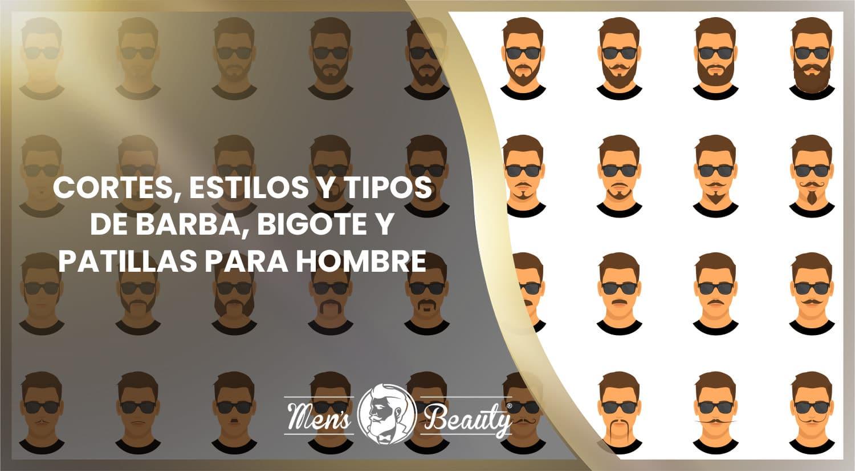 tipos de barbas bigotes patillas estilos cortes