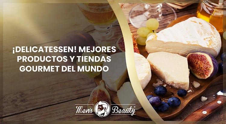 mejores productos tiendas gourmet delicatessen premium mundo
