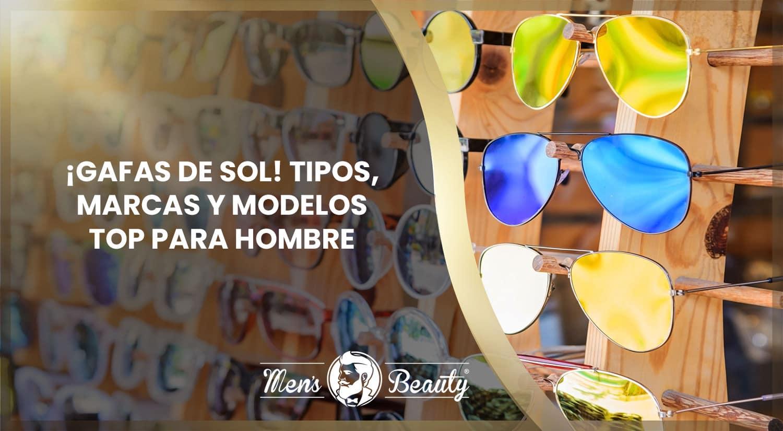 Gafas De Sol Para Hombre 18 Marcas Y Modelos
