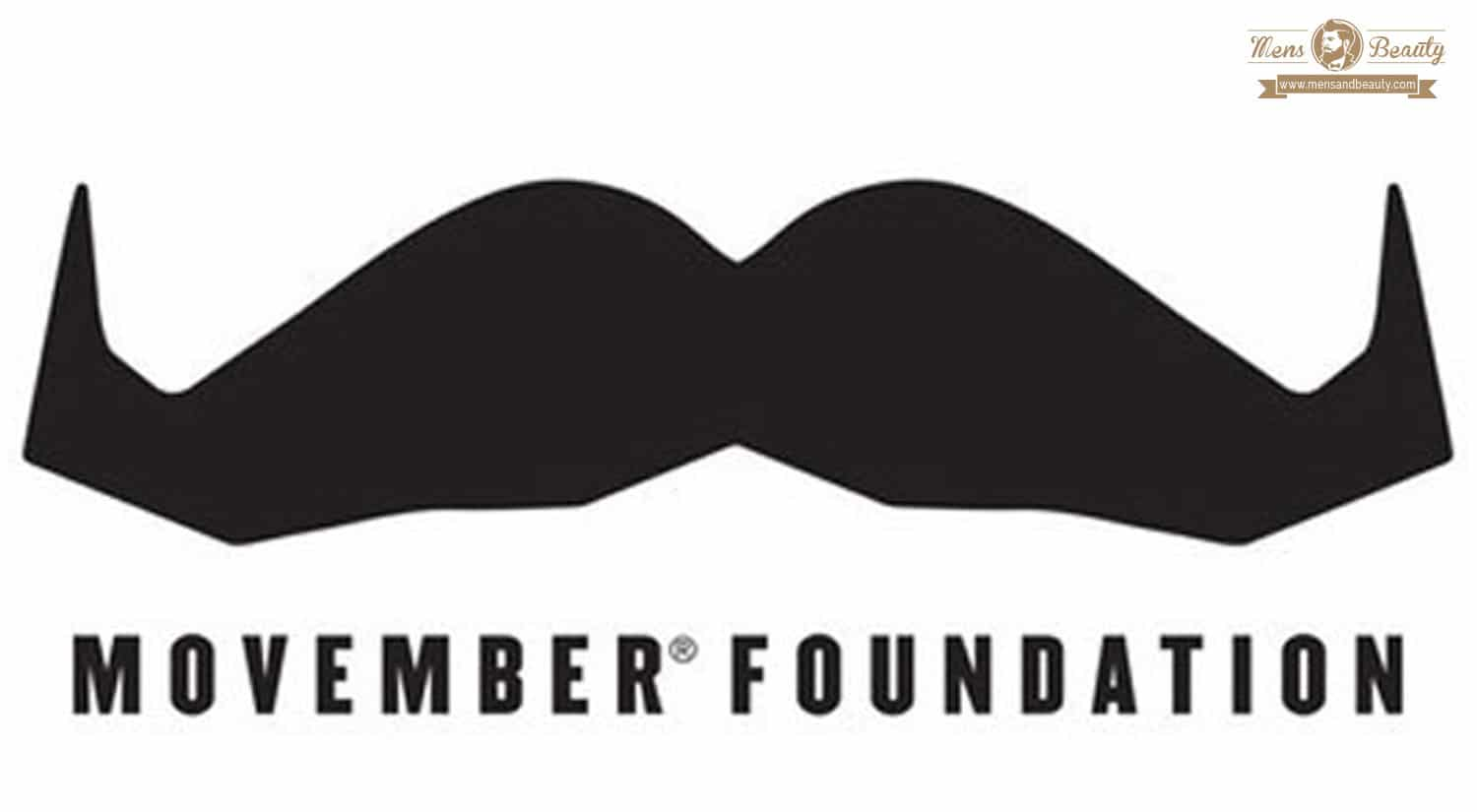 movember mustache movement foundation which is international month of man beauty care health