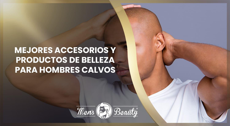mejores accesorios productos belleza cuidado personal hombres calvos poco pelo