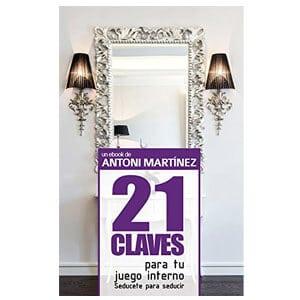 mejores libros ebooks autoayuda amor seduccion hombre best sellers 21 claves para tu juego interno antoni martinez