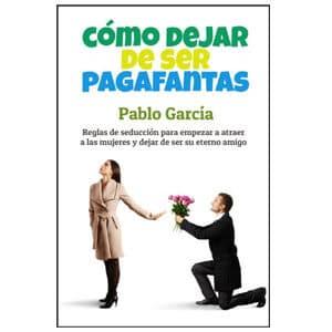 mejores libros ebooks autoayuda amor seduccion hombre best sellers como dejar de ser pagafantas pablo garcia