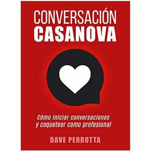 mejores libros ebooks autoayuda amor seduccion hombre best sellers descubre conversacion casanova dave perrotta