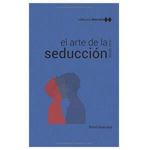 mejores libros ebooks autoayuda amor seduccion hombre best sellers descubre el arte de la seduccion rene guevara