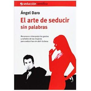 mejores libros ebooks autoayuda amor seduccion hombre best sellers el arte de seducir sin palabras angel daro