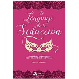 mejores libros ebooks autoayuda amor seduccion hombre best sellers el lenguaje de la seduccion philippe turchet