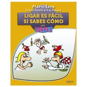 mejores libros ebooks autoayuda amor seduccion hombre best sellers ligar es facil si sabes como mario luna