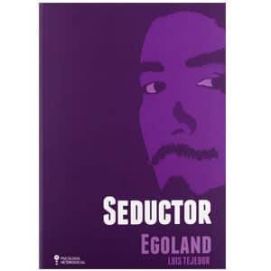 mejores libros ebooks autoayuda amor seduccion hombre best sellers seductor egoland luis tejedor