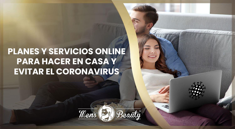 que hacer en casa cuando te aburres coronavirus covid 19 planes productos servicios online
