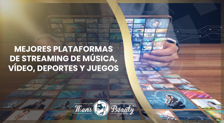 mejores plataformas de streaming gratis pago video musica peliculas series deportes juegos 3