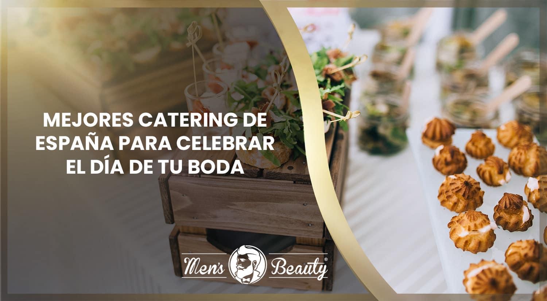 mejores catering bodas españa banquetes nupciales comunidades autonomas
